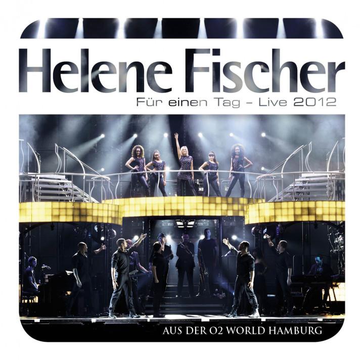 Helene Fischer:Für Einen Tag Live-2012