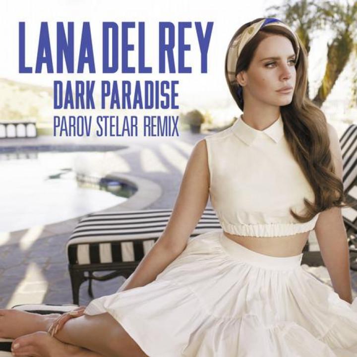 Lana del Rey - Dark Paradise - Parov Stelar Remix Cover