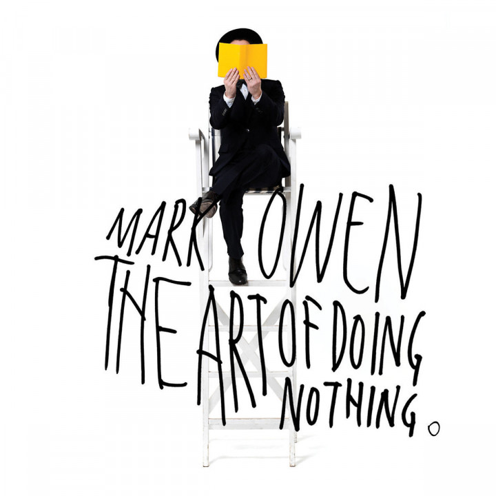The Art Of Doing Nothing (Ltd. Deluxe Edt.): Owen,Mark