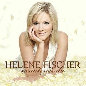Helene Fischer, So Nah Wie Du, 00094639694624