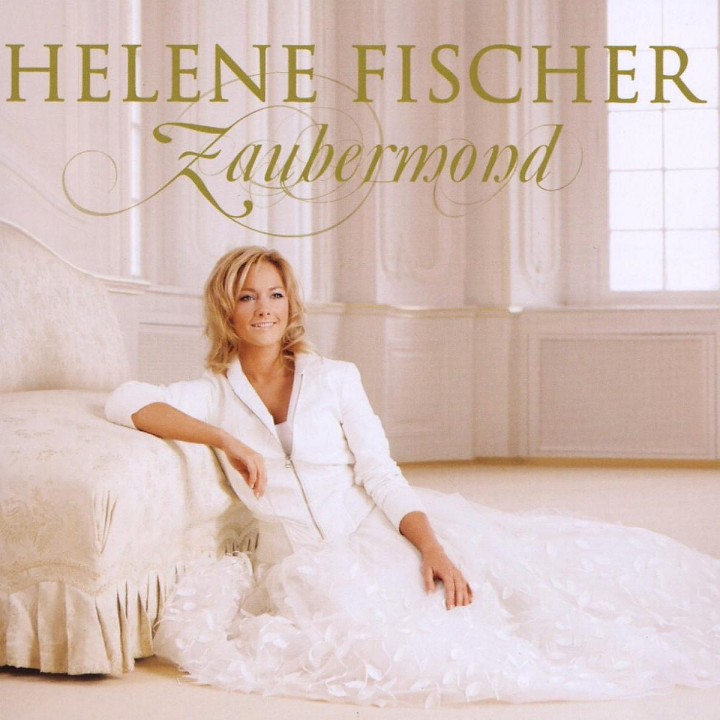 Zaubermond - Helene Fischer