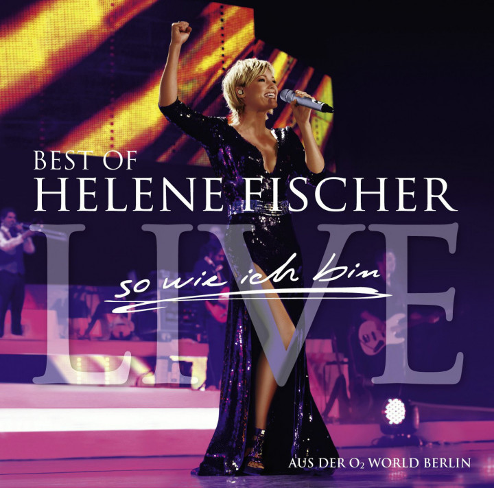 Best Of Helene Fischer So Wie Ich Bin Live Cover