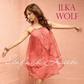 Ilka Wolf, Einfach Liebe, 05099995841427