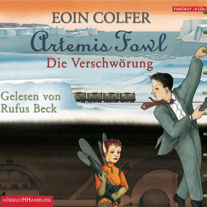 Eoin Colfer: Artemis Fowl - Die Verschwörung: Beck,Rufus