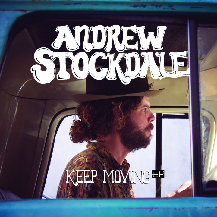 "Andrew Stockdale ""Keep Moving"" EP"