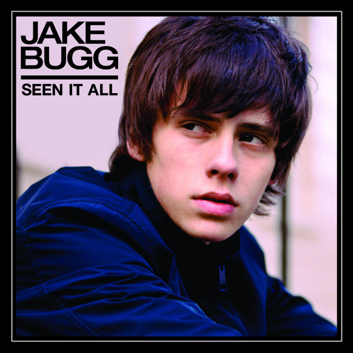 Jake Bugg: Seen It All