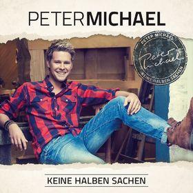 Peter Michael, Keine halben Sachen, 05099944045524