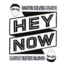 Martin Solveig, Hey Now, 00000000000000