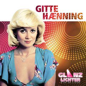Gitte Haenning, Glanzlichter, 00602537417537