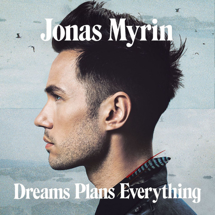 Dreams Plans Everything: Myrin, Jonas