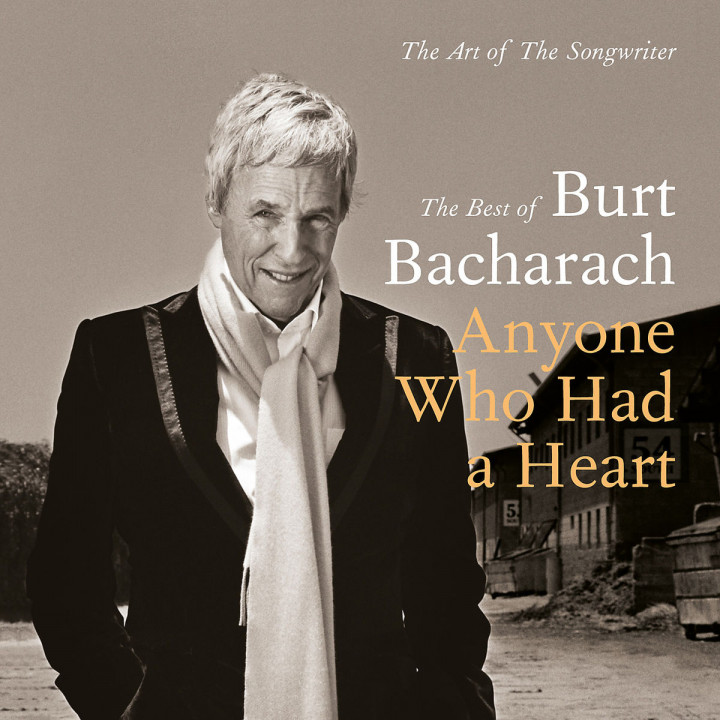 Burt Bacharach: Anyone Who Had A Heart - The Art Of The Songwriter