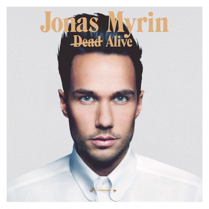 Jonas Myrin Dead Alive Cover