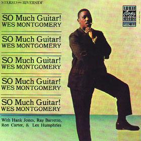 Original Jazz Classics Remasters, So Much Guitar! [Original Jazz Classics Remasters], 00888072345966