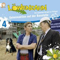 Löwenzahn, 04: Geheimaktion auf der Baustelle, 00602537273423