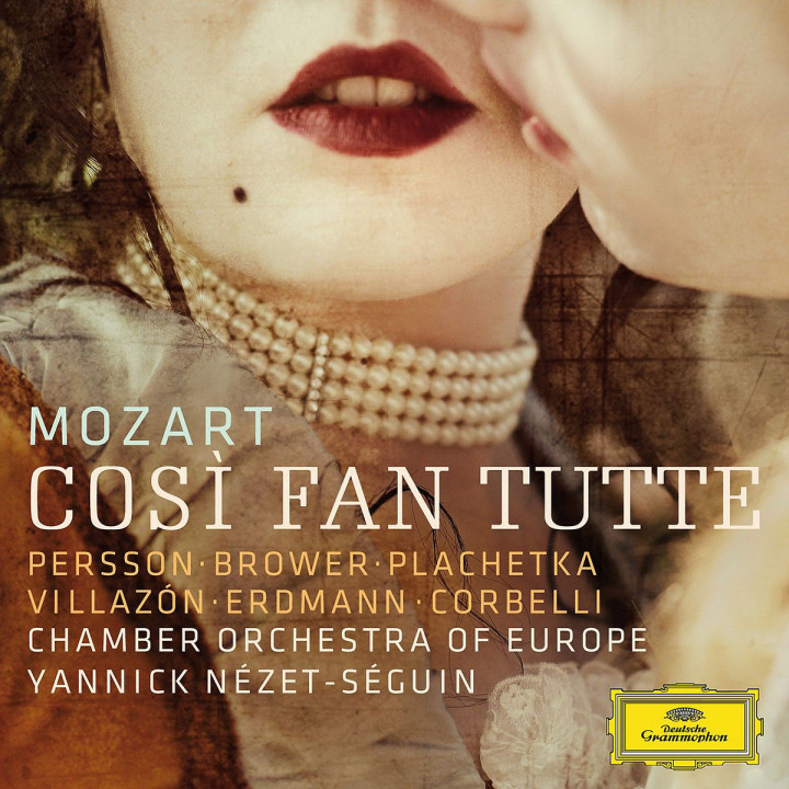 Cosi fan tutte: Villazon/Persson/Erdmann/Nezet-Seguin/COE/+