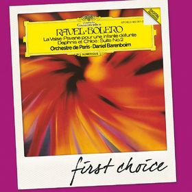 First Choice, Ravel: Boléro; La Valse; Pavane pour une infante défunte; Daphnis et Chloe Suite No.2, 00028947916772