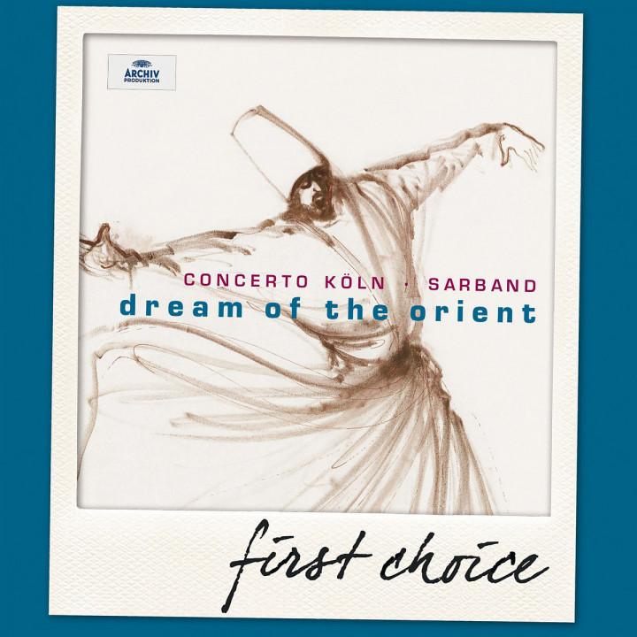 Dream Of The Orient: Concerto Köln/Sarband