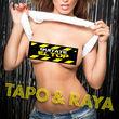 Tapo & Raya, Quitate El Top, 00000000000000