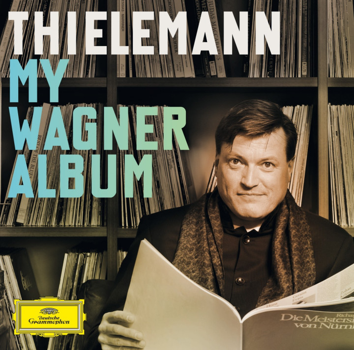 Thielemann: My Wagner Album