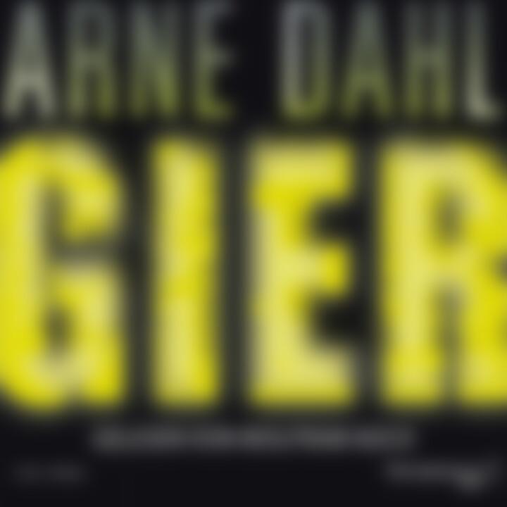 Arne Dahl: Gier: Koch,Wolfram/Reinicke,Dorothea