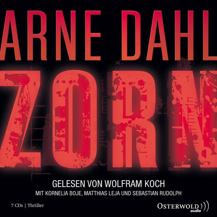 Arne Dahl: Zorn: Koch,Wolfram/Rudolph,Sebastian/+