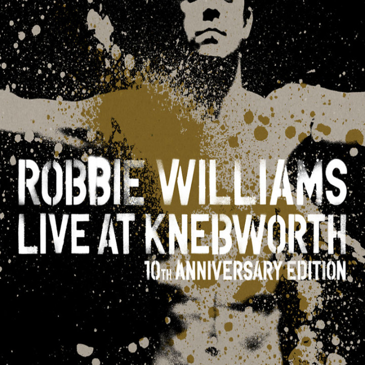 Live At Knebworth 10th Anniversary: Williams,Robbie
