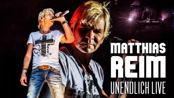 Matthias Reim, Unendlich Live von Matthias Reim ist ab sofort überall erhältlich!