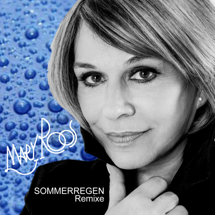 "Mary Roos ""Sommerregen"""