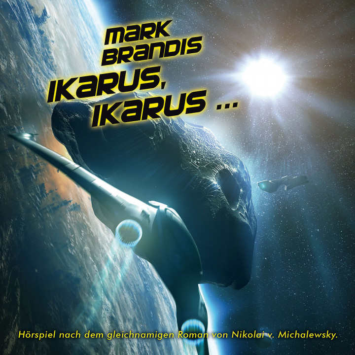 26: Ikarus, Ikarus...: Mark Brandis