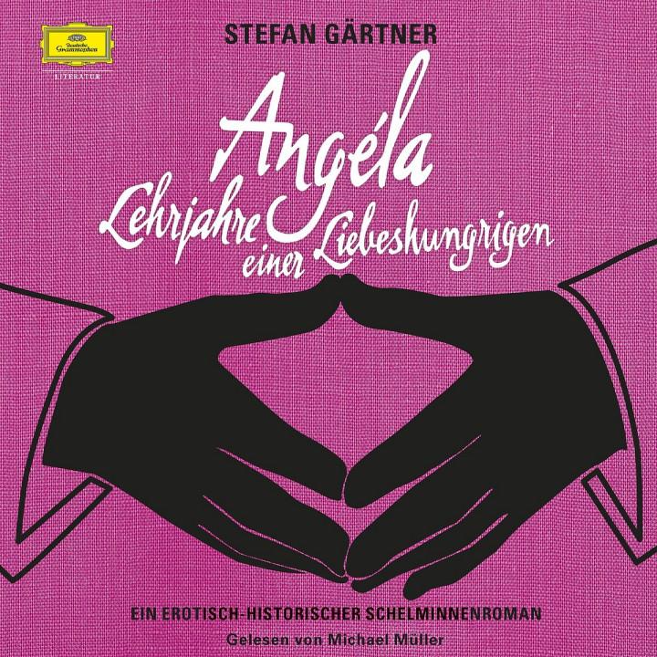 S.Gärtner: Angela-Lehrjahre einer Liebeshungrigen: Müller,Michael