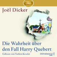 Joel Dicker, Die Wahrheit über den Fall Harry Quebert
