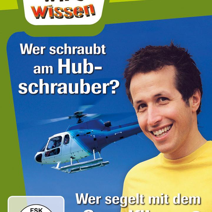 Wer schraubt am Hubschrauber?/ Segelflieger: Willi wills wissen