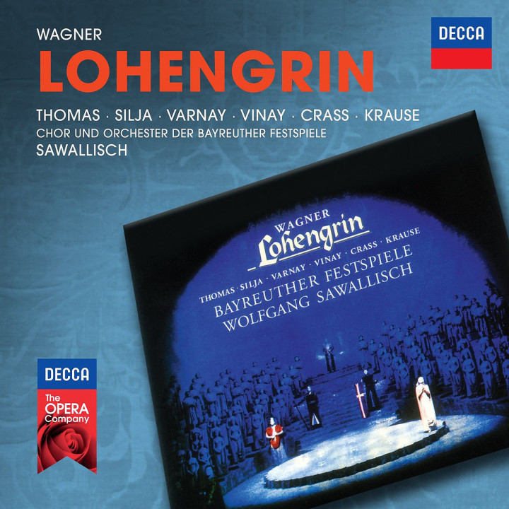 Wagner: Lohengrin (Decca Opera): Sawallisch/Thomas/Silja/Varnay/Vinay/Crass/+
