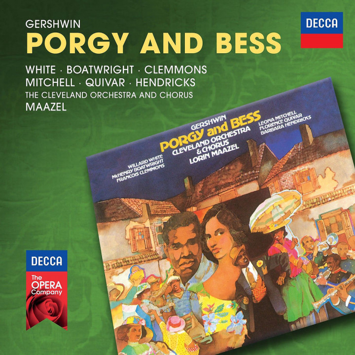 Gershwin: Porgy and Bess (Decca Opera): Maazel/White/Mitchell/Boatwright/Quivar/Hendricks/