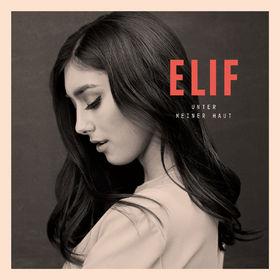 Elif, Unter meiner Haut, 00602537267330