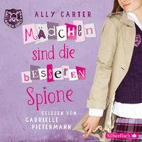 Ally Carter, Gallagher Girls - Mädchen sind die besseren Spione, 09783867422338
