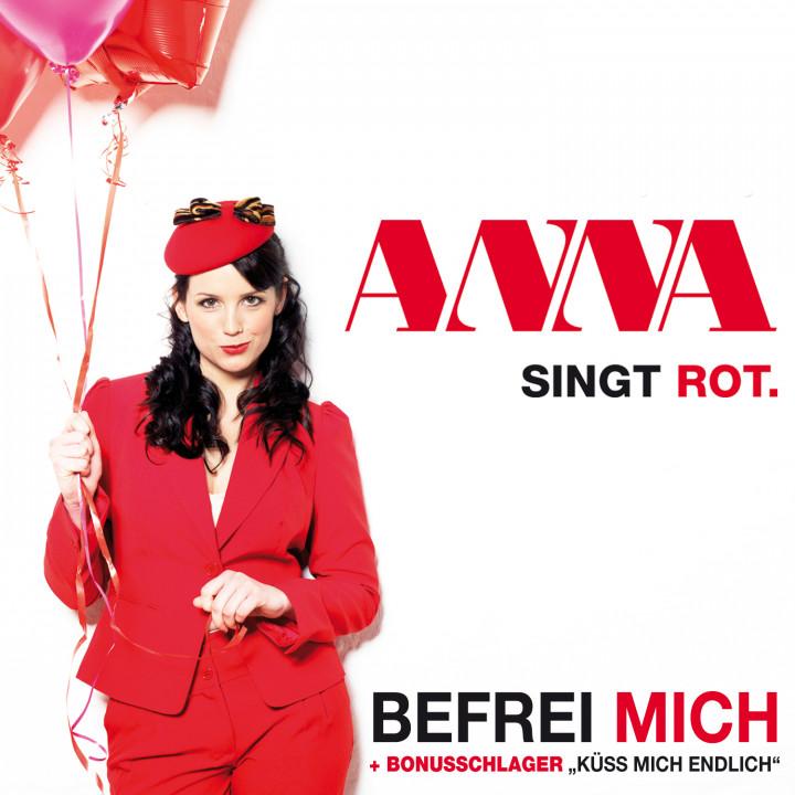 Befrei mich Anna singt Rot