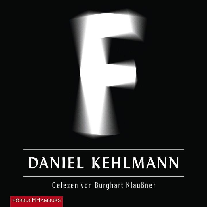 Daniel Kehlmann: F: Klaußner,Burghart