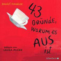 Daniel Handler, 43 Gründe, warum es AUS ist