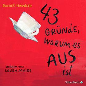 Daniel Handler, 43 Gründe, warum es AUS ist, 09783867421591