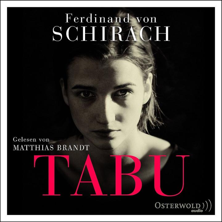 Ferdinand von Schirach: Tabu: Brandt,Matthias