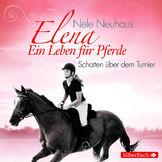 Elena, Elena - Schatten über dem Turnier, 09783867422529