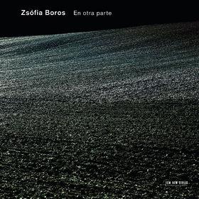 Zsófia Boros, En Otra Parte, 00602537287833