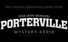 Porterville, Neue Hörbuchserie bei Folgenreich: Porterville