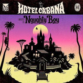 Naughty Boy, Hotel Cabana, 00602537438563