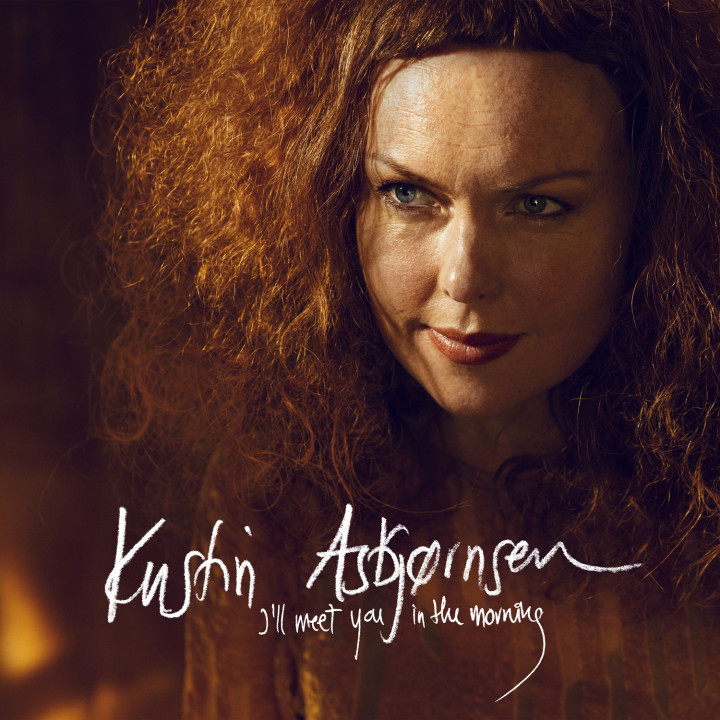 I'll Meet You In The Morning - Kristin Asbjörnsen