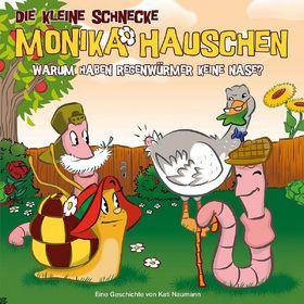 Die kleine Schnecke Monika Häuschen, 32: Warum haben Regenwürmer keine Nase?, 00602537151264