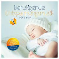 Diverse, Beruhigende Entspannungsmusik fürs Baby, 04260167470559