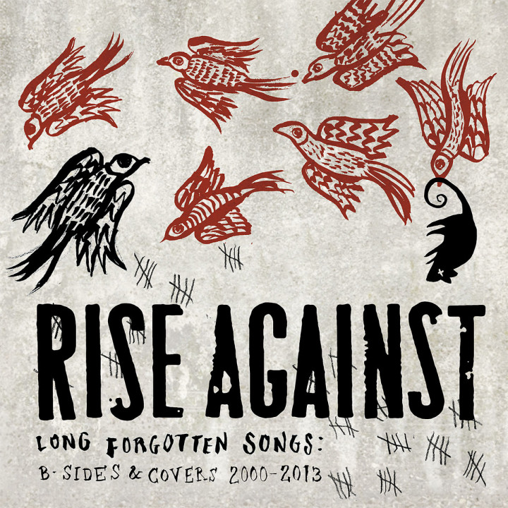 Long Forgotten Songs: B-Sides & Covers 2000-2013: Rise Againts