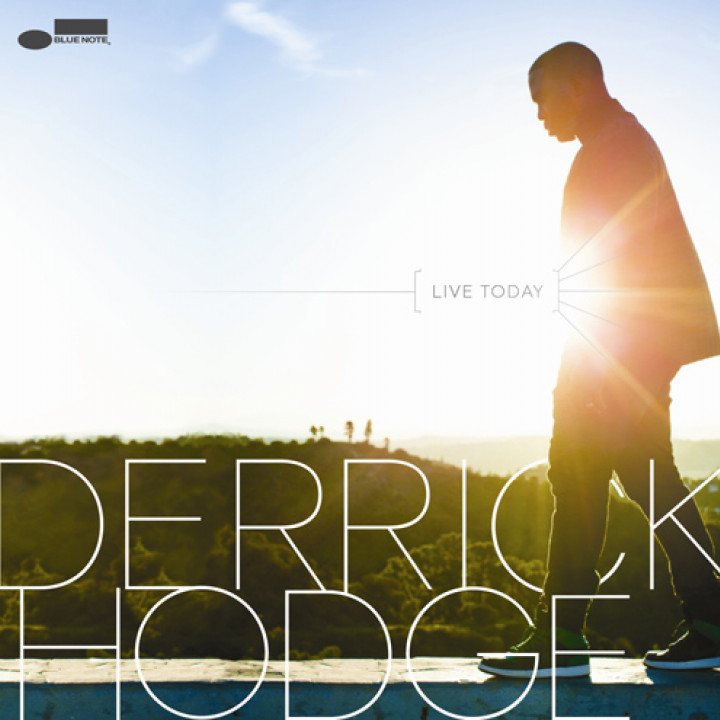 Derrick Hodge  - Live Today - 2013